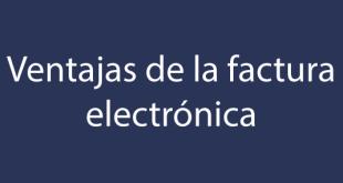 blog ventajas factura electrónica